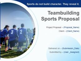 Teambuilding Sports Proposal Powerpoint Presentation Slides