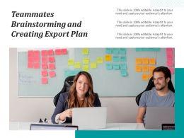 Teammates Brainstorming And Creating Export Plan