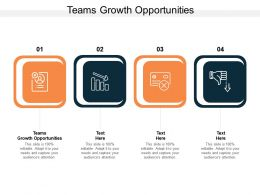 Teams Growth Opportunities Ppt Powerpoint Presentation Summary Templates Cpb