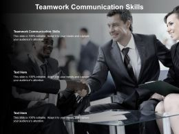 Teamwork Communication Skills Ppt Powerpoint Presentation File Clipart Images Cpb