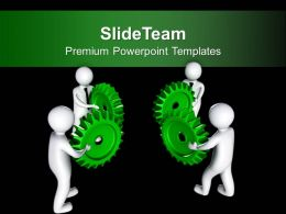 Teamwork Concept To Arrange Gears Business PowerPoint Templates PPT Themes And Graphics 0213