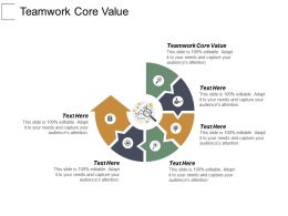 Teamwork Core Value Ppt Powerpoint Presentation Gallery Example Cpb