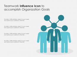Teamwork Influence Icon To Accomplish Organization Goals