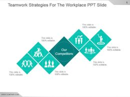 Teamwork Strategies For The Workplace Ppt Slide