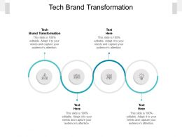 Tech Brand Transformation Ppt Powerpoint Presentation Inspiration Graphics Tutorials Cpb