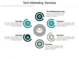 Tech Marketing Services Ppt Powerpoint Presentation Infographic Template Skills Cpb