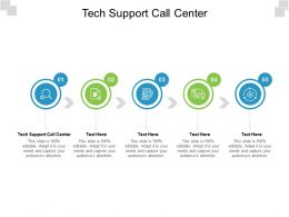 Tech Support Call Center Ppt Powerpoint Presentation Infographics Graphics Download Cpb