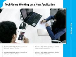 Tech Users Working On A New Application