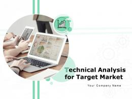 Technical Analysis For Target Market Powerpoint Presentation Slides