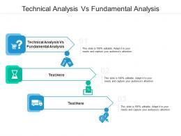 Technical Analysis Vs Fundamental Analysis Ppt Powerpoint Presentation Show Grid Cpb