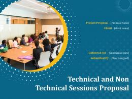 Technical And Non Technical Sessions Proposal Powerpoint Presentation Slides