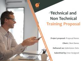 Technical And Non Technical Training Proposal Powerpoint Presentation Slides