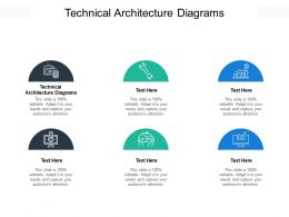 Technical Architecture Diagrams Ppt Powerpoint Presentation Summary Outline Cpb