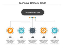 Technical Barriers Trade Ppt Powerpoint Presentation Slides Pictures Cpb
