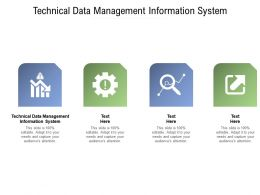 Technical Data Management Information System Ppt Powerpoint Presentation Model Cpb