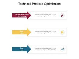 Technical Process Optimization Ppt Powerpoint Presentation Inspiration Ideas Cpb