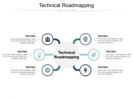 Technical Roadmapping Ppt Powerpoint Presentation Pictures Cpb