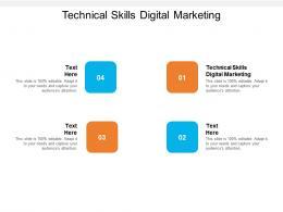 Technical Skills Digital Marketing Ppt Powerpoint Presentation Model Template Cpb
