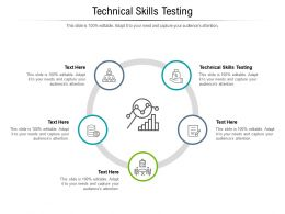 Technical Skills Testing Ppt Powerpoint Presentation Icon Background Images Cpb