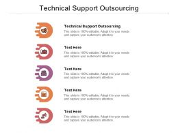 Technical Support Outsourcing Ppt Powerpoint Presentation Ideas Display Cpb
