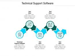 Technical Support Software Ppt Powerpoint Presentation File Templates Cpb