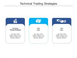 Technical Trading Strategies Ppt Powerpoint Presentation Gallery Designs Download Cpb