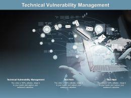 Technical Vulnerability Management Ppt Powerpoint Presentation Outline Slide Portrait Cpb