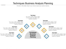 Techniques Business Analysis Planning Ppt Powerpoint Presentation Infographic Cpb