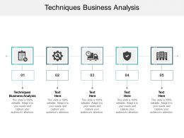 Techniques Business Analysis Ppt Powerpoint Presentation Slides Graphics Example Cpb
