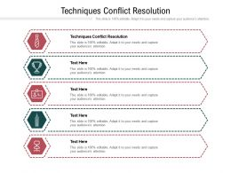 Techniques Conflict Resolution Ppt Powerpoint Presentation Pictures Example Cpb