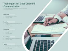 Techniques For Goal Oriented Communication