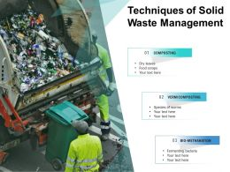 Techniques Of Solid Waste Management
