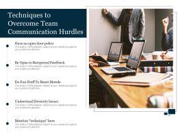 Techniques To Overcome Team Communication Hurdles