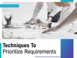 Techniques To Prioritize Requirements Powerpoint Presentation Slides