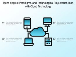 Technological Paradigms And Technological Trajectories Icon With Cloud Technology
