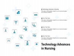 Technology Advances In Nursing Ppt Powerpoint Presentation Ideas Deck