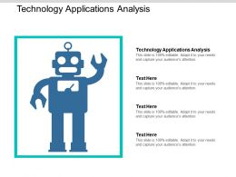 Technology Applications Analysis Ppt Powerpoint Presentation Gallery Portfolio Cpb