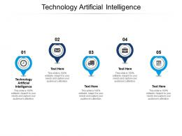 Technology Artificial Intelligence Ppt Powerpoint Presentation Ideas Background Cpb