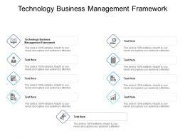 Technology Business Management Framework Ppt Powerpoint Presentation Show Cpb