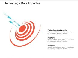 Technology Data Expertise Ppt Powerpoint Presentation Summary Slide Cpb