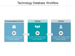 Technology Database Workflow Ppt Powerpoint Presentation Summary Professional Cpb