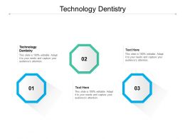 Technology Dentistry Ppt Powerpoint Presentation Infographic Template Slides Cpb