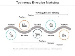 Technology Enterprise Marketing Ppt Powerpoint Presentation Styles Example Cpb