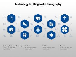 Technology For Diagnostic Sonography Ppt Powerpoint Presentation Inspiration Themes