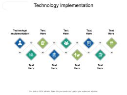 Technology Implementation Ppt Powerpoint Presentation Styles Guide Cpb