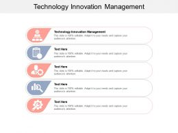 Technology Innovation Management Ppt Powerpoint Presentation Ideas Demonstration Cpb