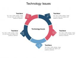 Technology Issues Ppt Powerpoint Presentation Slides Format Ideas Cpb