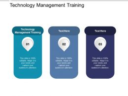 Technology Management Training Ppt Powerpoint Presentation File Design Inspiration Cpb