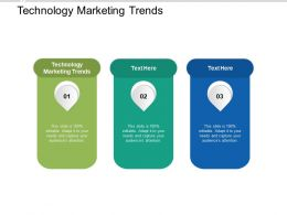 Technology Marketing Trends Ppt Powerpoint Presentation Infographic Template Elements Cpb