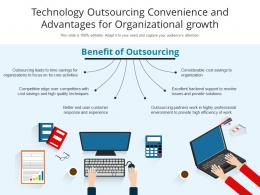 Technology Outsourcing Convenience And Advantages For Organizational Growth